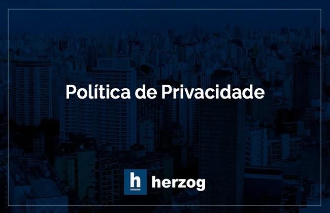 Política de Privacidade Herzog